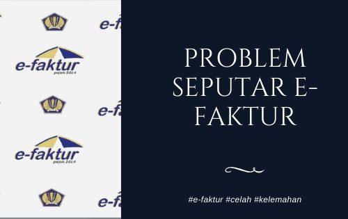 Problem Seputar E-Faktur