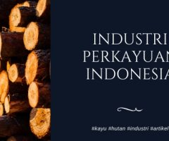 Industri Perkayuan Indonesia